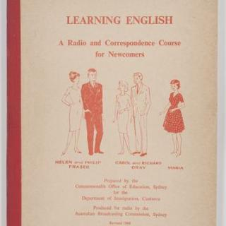 Learning English A Radio and Correspondence Course for Newcomers is the book Dad had to practice with and I still have it.