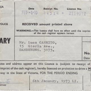 Dad's Probationary Licence which he got on 6th February, 1970 and cost him $6.00. Thankful that Mum had kept it.